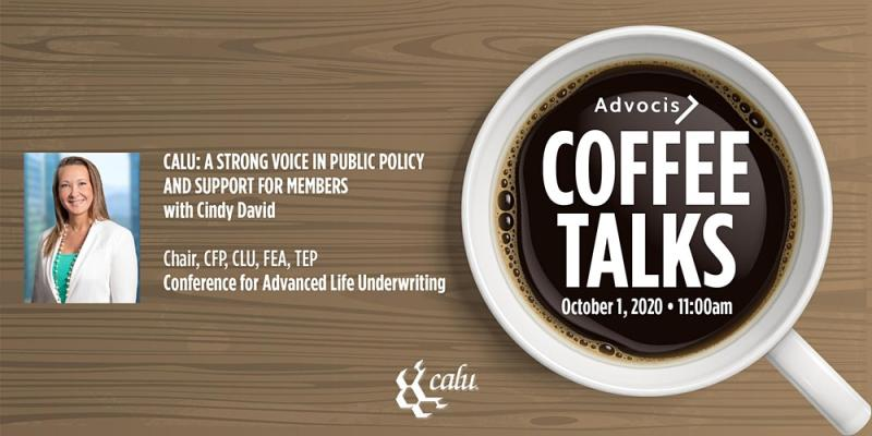 Advocis Coffee Talks Presents: CALU and You: Strengthening our Professional Voice